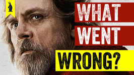 Star Wars- The Last Jedi - What Went Wrong?  Wisecrack Edition