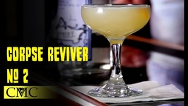 How To Make The Corpse Reviver- 2
