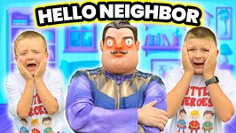 Hello Neighbor Pretend Play Kids Sneaky Funny Video