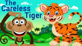 Short Kids Stories In English - The Careless Tiger - Bedtime Stories