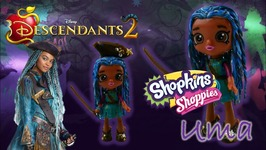 UMA Shopkins Shoppie Doll Disney Descendants 2 Movie Custom Toy Tutorial