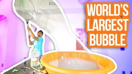 HOW TO MAKE THE WORLD'S LARGEST BUBBLE
