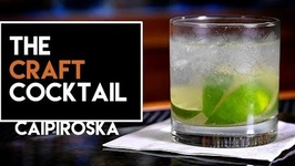 How To Make The Caipiroska -Caipivodka Cocktail