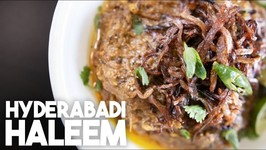Haleem Or Daleem - Spiced Meat Lentil, Pulse And Rice Porridge