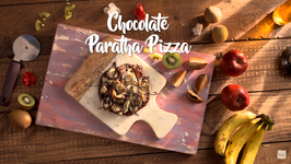 Chocolate Paratha Pizza - Chocolate Pizza With Fruit Toppings - Chocolate Recipes - Dessert Recipes