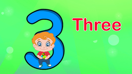 Number Three - Learning Numbers for Kids