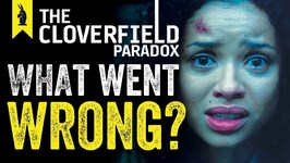 The Cloverfield Paradox- What Went Wrong  Wisecrack Edition