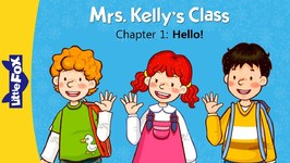 Mrs. Kelly's Class 1 - Hello - Learning - Animated Stories for Kids