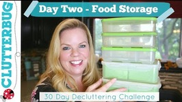 Day 2 - Food Storage - 30 Day Decluttering Challenge