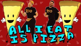 All I Eat Is Pizza (Dance-A-Long)