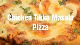 Indian Pizza - Chicken Tikka Masala Pizza