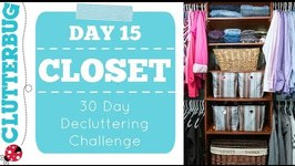 Day 15 - Closet - 30 Day Decluttering Challenge