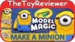 Crayola Model Magic Craft Kit - Make a Minion Unboxing Tutorial by TheToyReviewer