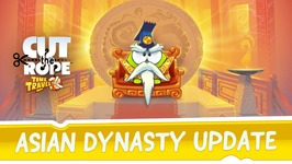 Cut the Rope- Time Travel - Asian Dynasty Update
