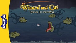 Wizard and Cat 11 - Crocodiles - Fantasy - Animated Stories for Kids