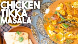 Chicken Tikka Masala - Authentic Recipe