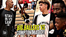 Lamelo Ball And Big Ballers Worst Loss Ever To Compton Magic