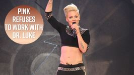Pink Told Dr. Luke To His Face He's Not A Good Person