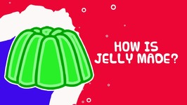 Interesting Facts About Food - How Jelly Is Made