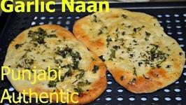 Garlic Naan - Authentic Punjabi Recipe