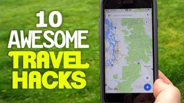 10 Incredibly Useful Travel Hacks to Save you Time and Money