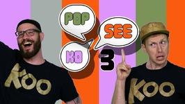 Pop See Ko 3 (Dance-A-Long)