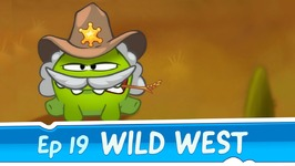Om Nom Stories- Wild West -Episode 19 Cut the Rope- Time Travel