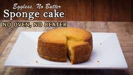 Eggless Vanilla Sponge Cake In Pressure Cooker -No Butter- No Beater - Soft And Moist Cooker Cake