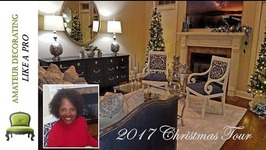 NEW! 2017 Christmas Home Tour And Wishes