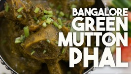 BANGALORE MUTTON Phal - MEAT CURRY Simmered In CORIANDER