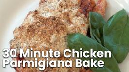 30 Minute Chicken Parmigiana Bake