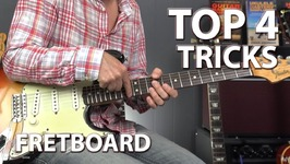 Top 4 Tricks to Dominating The Fretboard