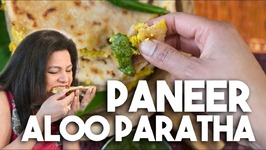 PANEER ALOO PARATHA - Quick recipe for stuffed Roti