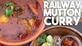 Authentic And Quick Recipe For Railway Mutton Curry