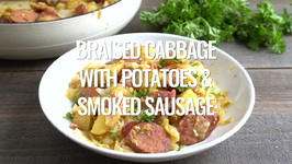 Braised Cabbage With Potatoes And Sausage