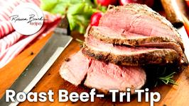 Roast Beef Recipe, Tri Tip