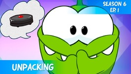 Om Nom Stories- Video Blog - Unpacking