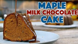 Maple Milk Chocolate Cake With Maple Milk Chocolate Sauce