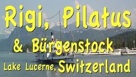 Lucerne Excursions - Rigi, Bürgenstock, Pilatus, Switzerland
