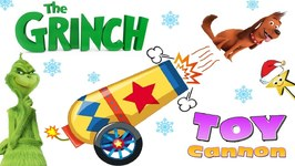 THE NEW GRINCH MOVIE Toy Cannon Game w/ Surprise Toys GRINCH 2018 Games