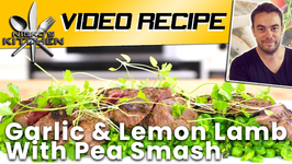 Garlic And Lemon Lamb With Pea Smash