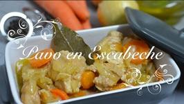 Pavo En Escabeche  Escabeche De Pavo  Pavo Escabechado  Recetas De Cocina