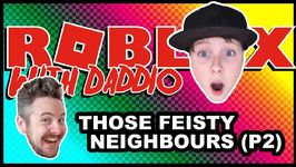 Those Feisty Neighbours -Part 2