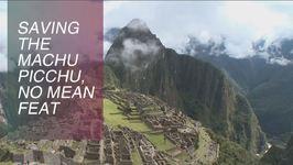 Is Peru Saving Machu Picchu The Smart Way
