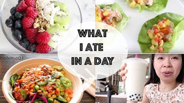 What I Eat In A Day - Healthy Edition Mukbang