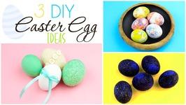 3 DIY Easter Egg Decorating Ideas