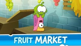 Om Nom Stories- Fruit Market -Episode 27 Cut the Rope 2