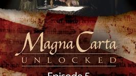 Magna Carta Unlocked - Episode 5 - Sacrifice and Remembrance