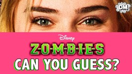 Disney Zombies Cast - Guess From Their Closeups