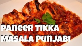 Paneer Tikka Masala - Authentic Punjabi Recipe